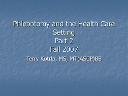 Phlebotomy and the Health Care Setting Part 2