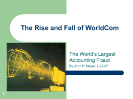 The Rise and Fall of WorldCom