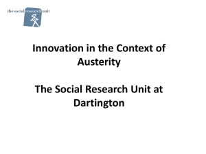 Innovation in the Context of Austerity The Social Research Unit at