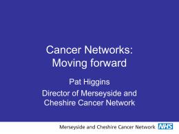 network taskforce - Cheshire & Merseyside Strategic Clinical Networks