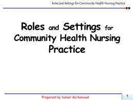 Roles and Settings for Community Health Nursing Practice