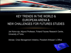Key Trends in the World and European Arena and New Challenges