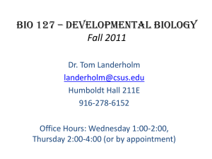 BIO 127 * Developmental Biology Fall 2010
