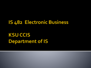 Electronic Business IS 482 KSU CCIS Department of IS