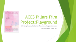 ACES Pillars Film Project:Playground
