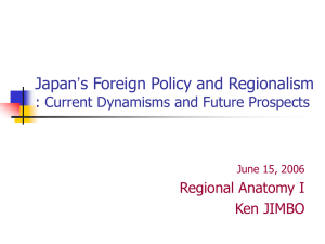 Japan's Foreign Policy and Regionalism II