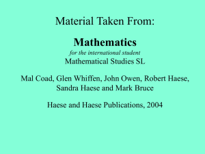 Material Taken From: Mathematics for the