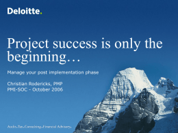 Project Success is Only the Beginning… Manage Your Post