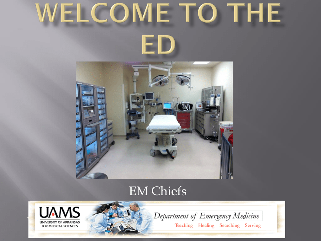 Check Out Presentation - UAMS Department of Emergency Medicine