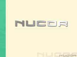Nucor Overview - Corporate-ir