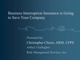 Business Interruption Insurance is going to save your company