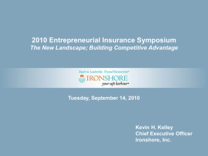PowerPoint Presentation - Entrepreneurial Insurance Symposium