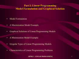 1 Discuss why and how you would use a liner programming model for a project of your choice either from your own work or as a hypothetical situation
