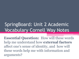 SpringBoard: Unit 2 Academic Vocabulary Cornell Way Notes