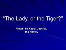 The Lady or the Tiger?""