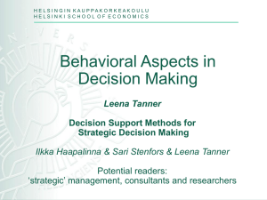 Suitable Decision Support for Strategic Decisions