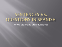 Sentences vs. Questions in Spanish