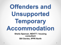 Unsupported temporary accommodation, and the housing options of