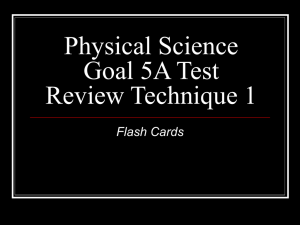 Physical Science Goal 5A Test Review Technique 1