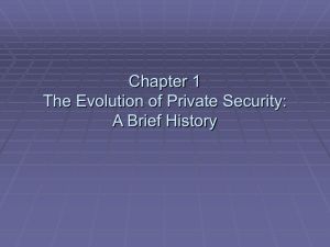 Chapter 1 The Evolution of Private Security: A Brief History