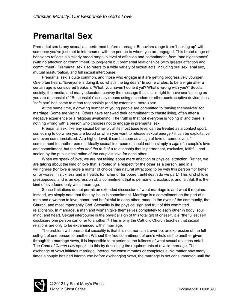 Well understand premarital sex moral consider, that
