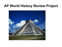 AP World History Review Project Purpose