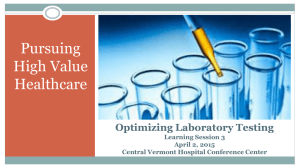 Optimizing Laboratory Testing Learning Session 2 February 12