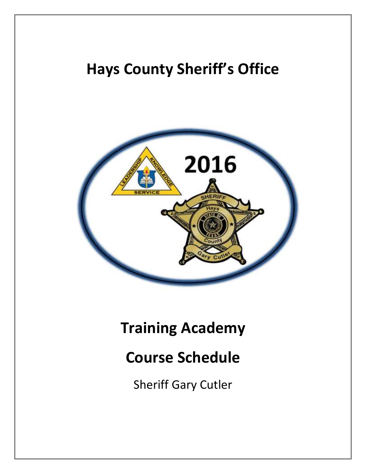 Hays County Sheriff's Office Training Academy Course Schedule