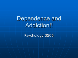 Dependence and Addiction Powerpoint slides