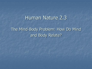 Human Nature 2.3 The Mind-Body Problem