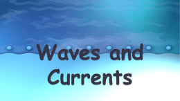 Waves and Currents PPT