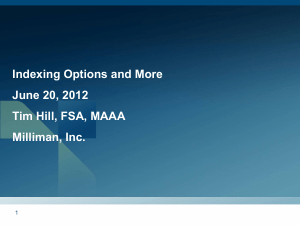 Indexing Options and More June 20, 2012 Tim Hill, FSA