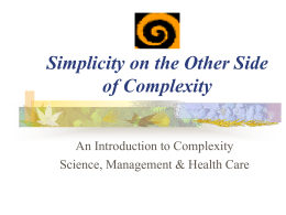 Simplicity on the Other Side of Complexity