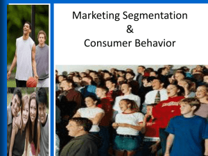 Marketing Segmentation & Consumer Behavior