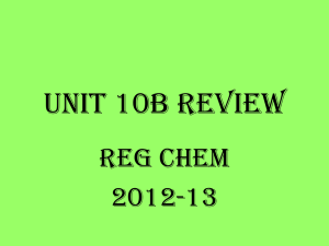 Unit 10B Reg Chem Review