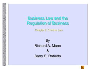 Business Law and the Regulation of Business Chapter 6: Criminal