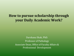 How to pursue scholarship through your Daily Academic Work