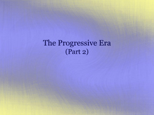 The Progressive Era 2