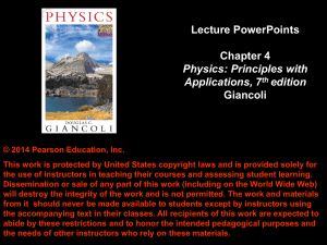Chapter 4 - Dynamics: Newton's Laws of Motion