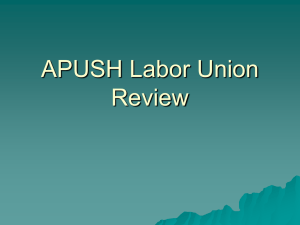 APUSH Labor Union Review