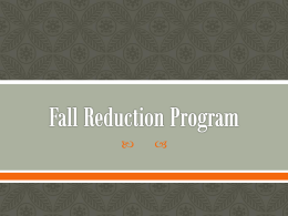 Fall Reduction Program - Medical Center Hospital