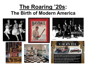 The Roaring '20s (Chapters 13-14): The Birth of Modern America