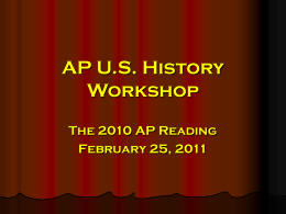 AP U.S. History Workshop