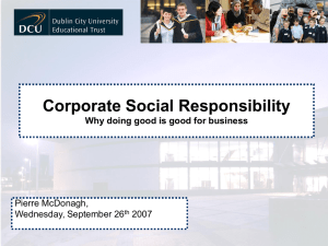 Corporate Social Responsibility 'Why Doing Good is Good for