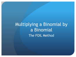 Multiplying a Binomial by a Binomial