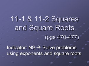 11-1 Squares and Square Roots (pgs 470-473)