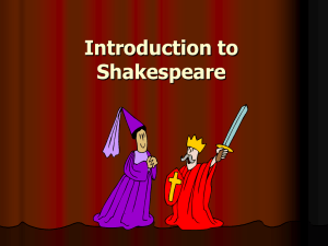 Introduction to Shakespeare and The Tragedy of Romeo and Juliet