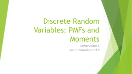 Discrete Random Variables (PMFs and Moments)