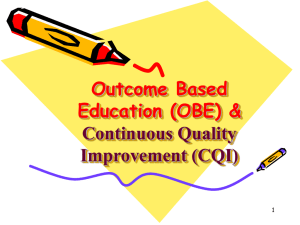 Outcome Based Education (OBE) & Continuous Quality I