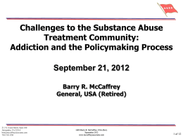 Challenges to the Substance Abuse Treatment Community